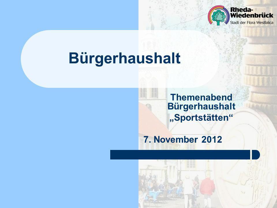 Bürgerhaushalt Themenabend Bürgerhaushalt Sportstätten 7. November 2012