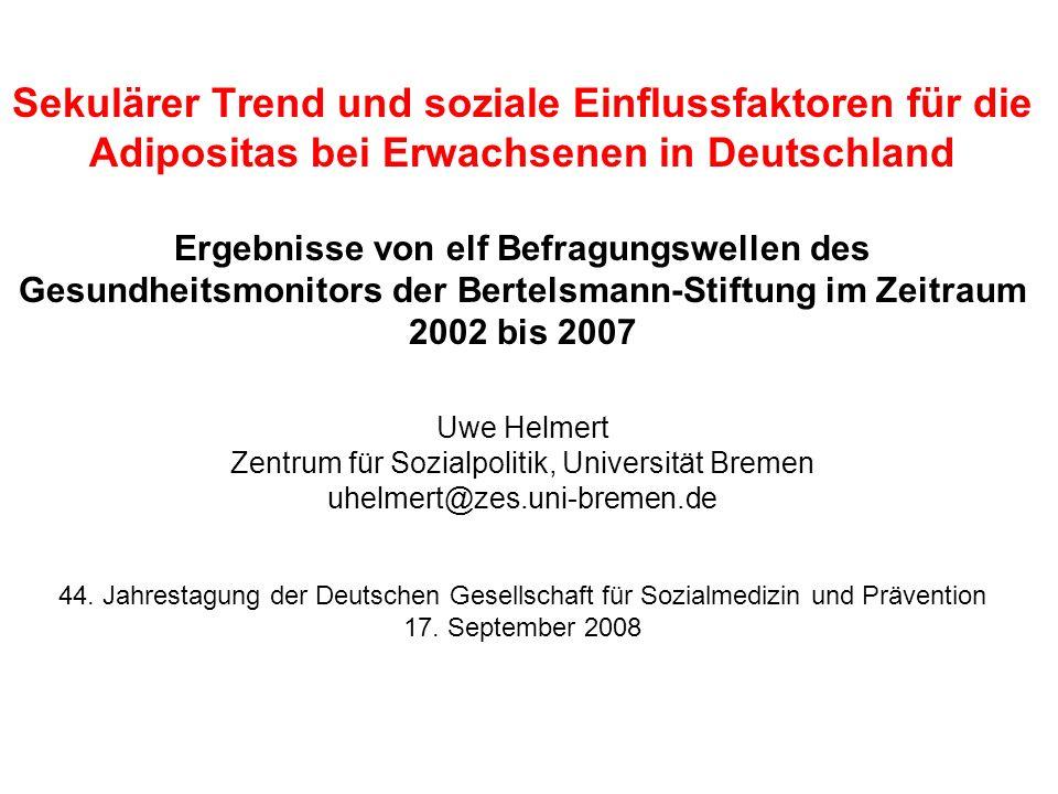 Sekulärer Trend und soziale Einflussfaktoren für die Adipositas bei Erwachsenen in Deutschland Ergebnisse von elf Befragungswellen des Gesundheitsmoni
