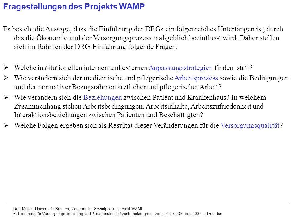Rolf Müller, Universität Bremen, Zentrum für Sozialpolitik, Projekt WAMP: 6. Kongress für Versorgungsforschung und 2. nationalen Präventionskongress v