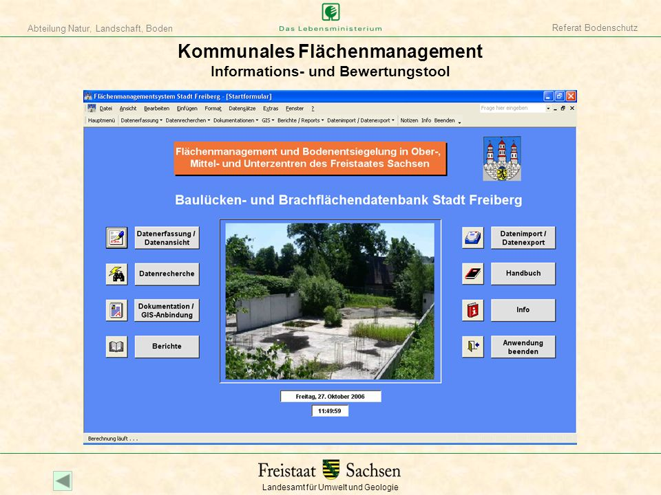 Landesamt für Umwelt und Geologie Abteilung Natur, Landschaft, Boden Referat Bodenschutz Kommunales Flächenmanagement Informations- und Bewertungstool