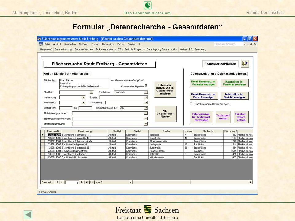 Landesamt für Umwelt und Geologie Abteilung Natur, Landschaft, Boden Referat Bodenschutz Formular Datenrecherche - Gesamtdaten