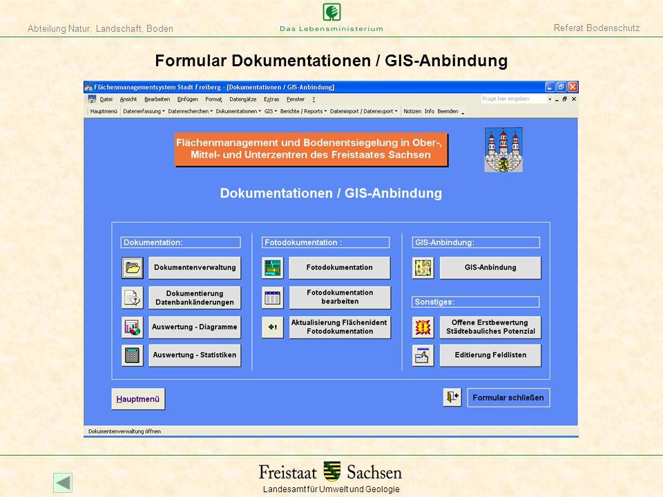 Landesamt für Umwelt und Geologie Abteilung Natur, Landschaft, Boden Referat Bodenschutz Formular Dokumentationen / GIS-Anbindung