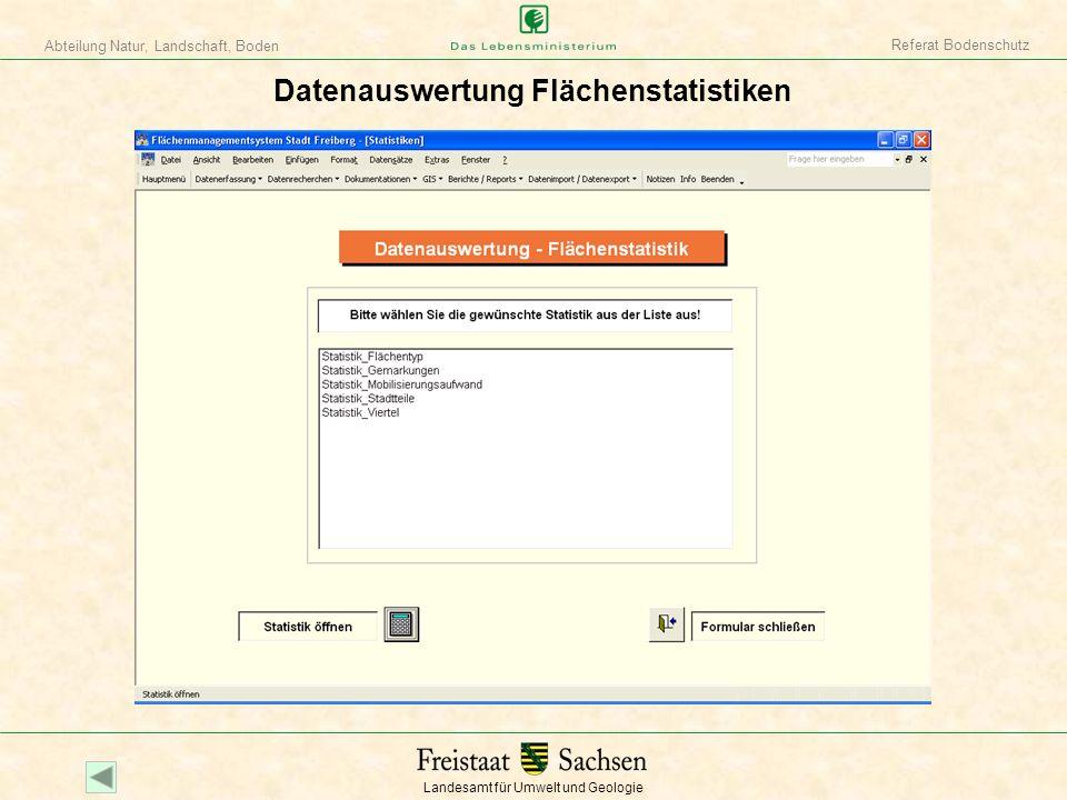 Landesamt für Umwelt und Geologie Abteilung Natur, Landschaft, Boden Referat Bodenschutz Datenauswertung Flächenstatistiken
