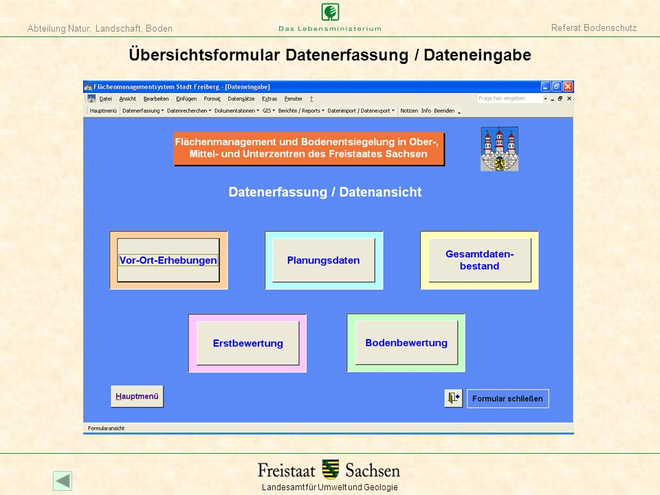 Landesamt für Umwelt und Geologie Abteilung Natur, Landschaft, Boden Referat Bodenschutz Übersichtsformular Datenerfassung / Dateneingabe