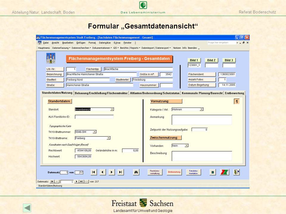 Landesamt für Umwelt und Geologie Abteilung Natur, Landschaft, Boden Referat Bodenschutz Formular zur Berichtsausgabe per Felderselektion