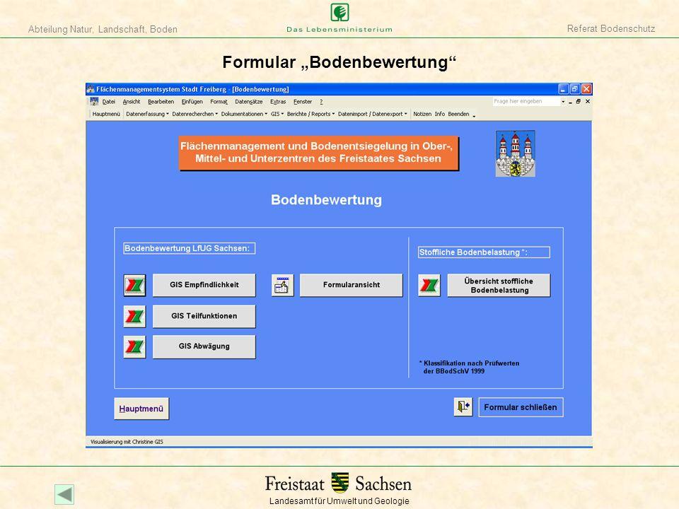 Landesamt für Umwelt und Geologie Abteilung Natur, Landschaft, Boden Referat Bodenschutz Formular Bodenbewertung