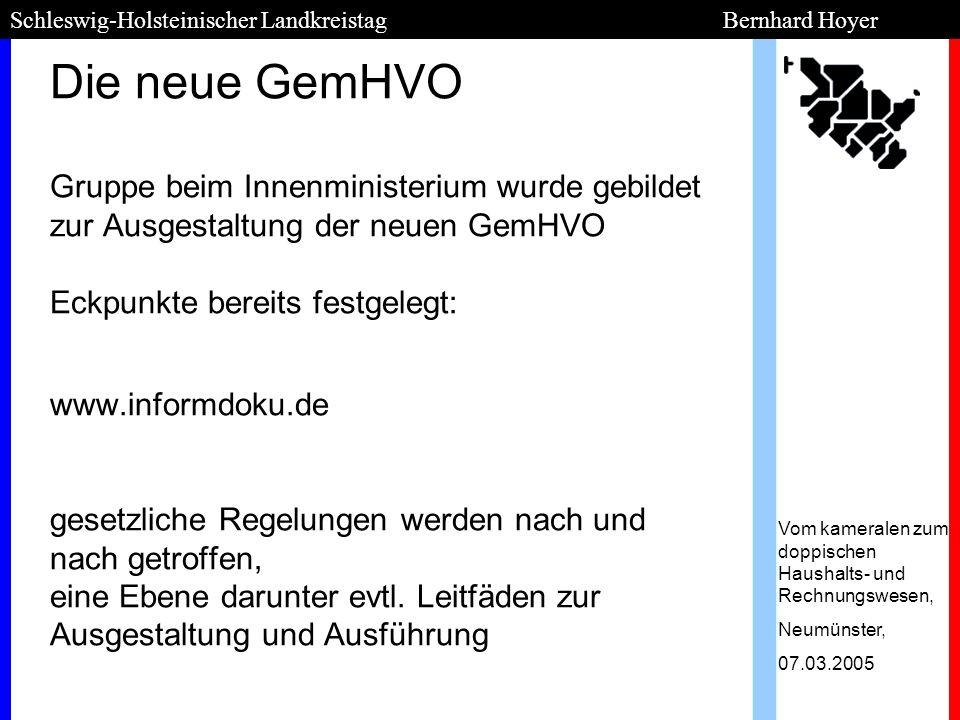 Die neue GemHVO Gruppe beim Innenministerium wurde gebildet zur Ausgestaltung der neuen GemHVO Eckpunkte bereits festgelegt: www.informdoku.de gesetzl