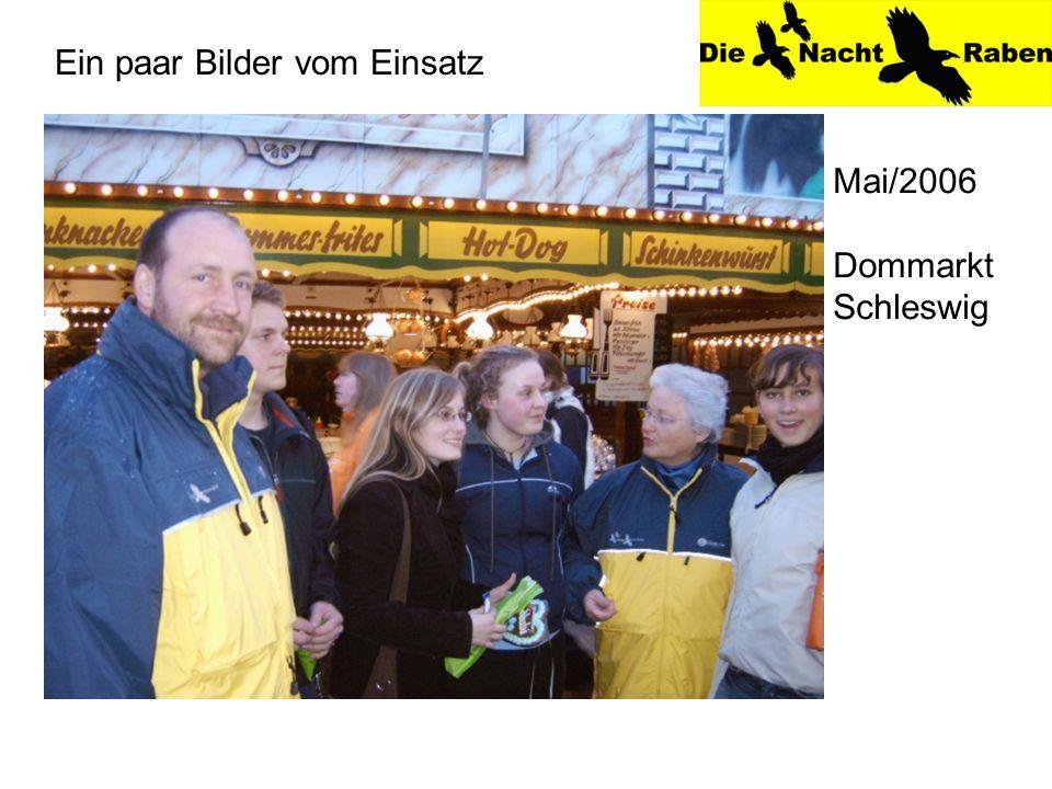 Ein paar Bilder vom Einsatz Mai/2006 Dommarkt Schleswig
