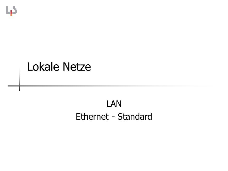 Lokale Netze LAN Ethernet - Standard