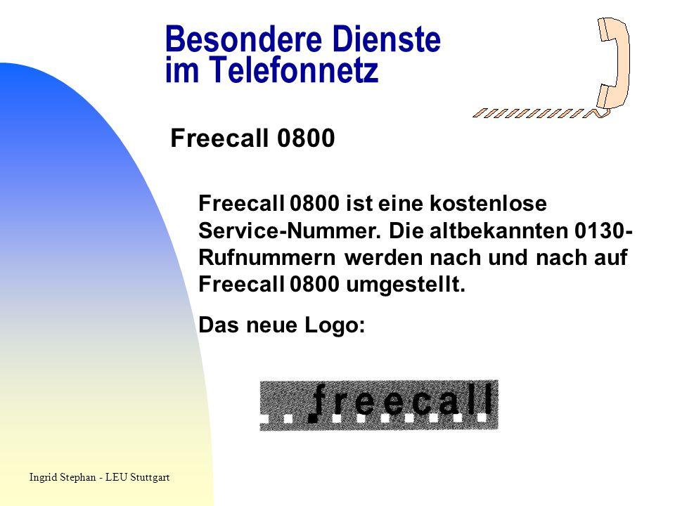 Besondere Dienste im Telefonnetz Freecall 0800 Freecall 0800 ist eine kostenlose Service-Nummer. Die altbekannten 0130- Rufnummern werden nach und nac