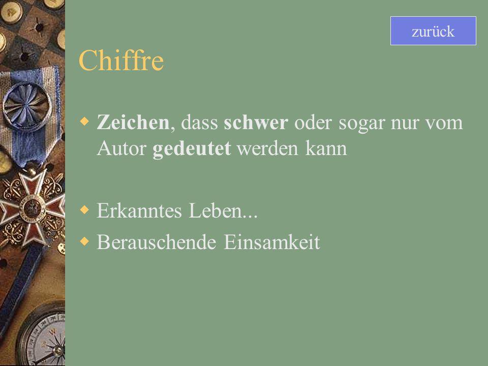 Chiffre Zeichen, dass schwer oder sogar nur vom Autor gedeutet werden kann Erkanntes Leben...