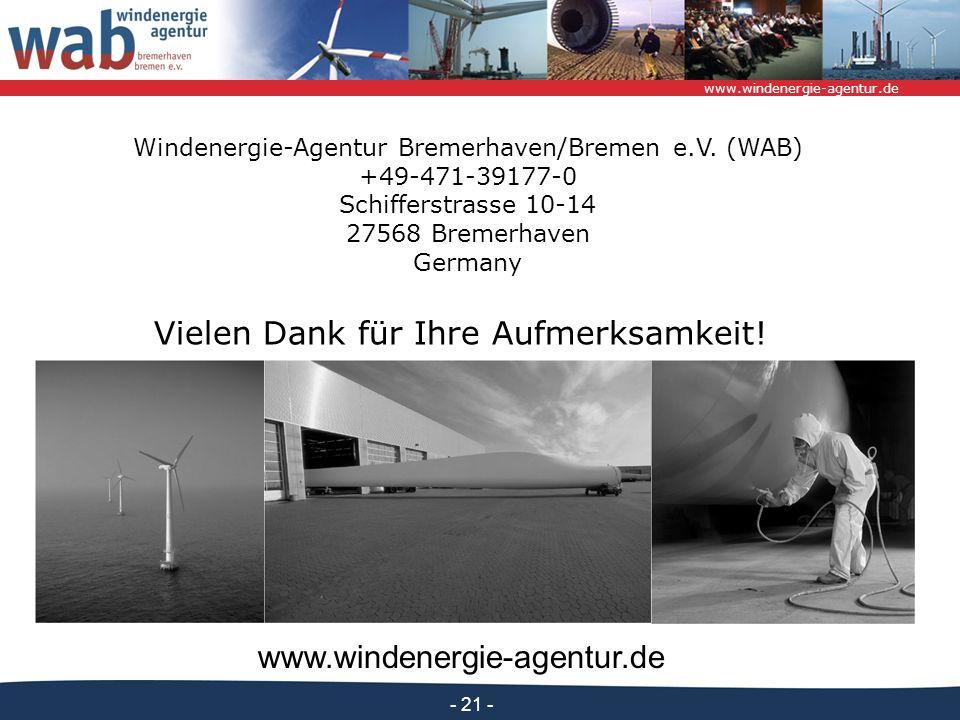 www.windenergie-agentur.de - 21 - Windenergie-Agentur Bremerhaven/Bremen e.V. (WAB) +49-471-39177-0 Schifferstrasse 10-14 27568 Bremerhaven Germany Vi