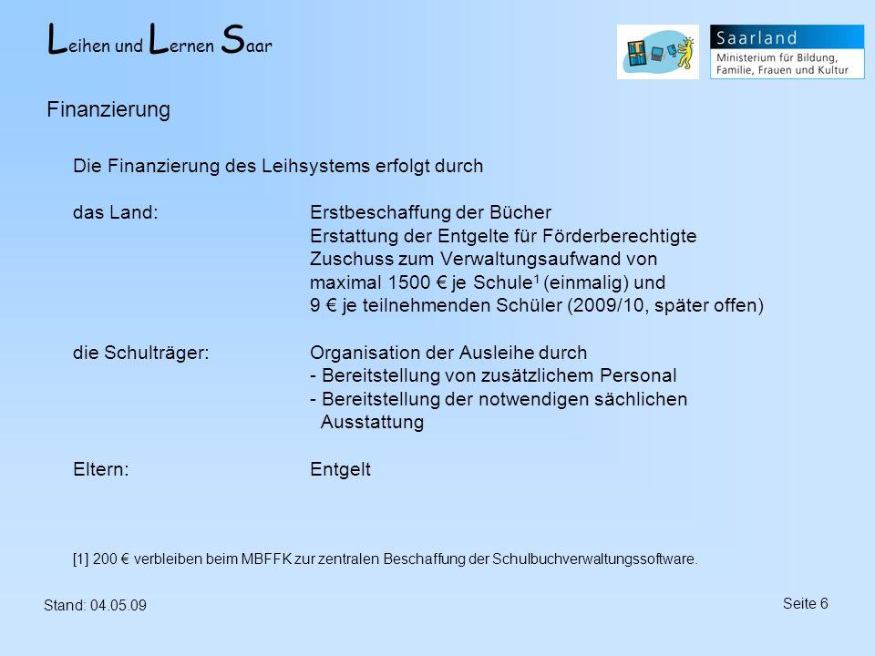 L eihen und L ernen S aar Stand: 04.05.09 Seite 37 Mit Hilfe eines Strichcode-Scanners werden neue Schulbücher erfasst.