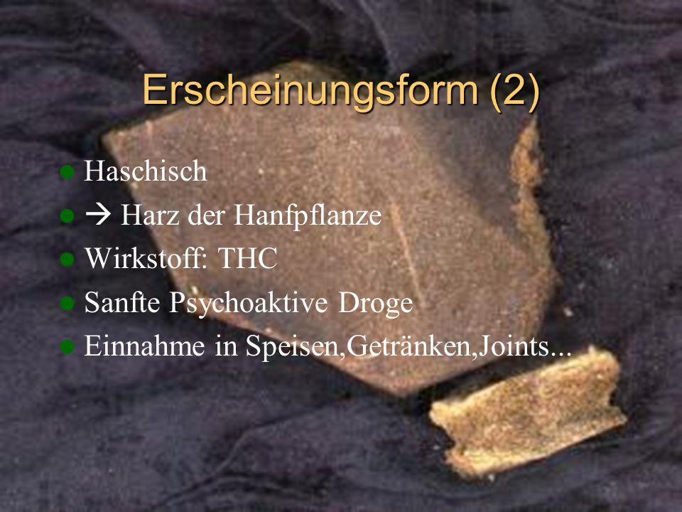 Erscheinungsform (2) Haschisch Harz der Hanfpflanze Wirkstoff: THC Sanfte Psychoaktive Droge Einnahme in Speisen,Getränken,Joints...