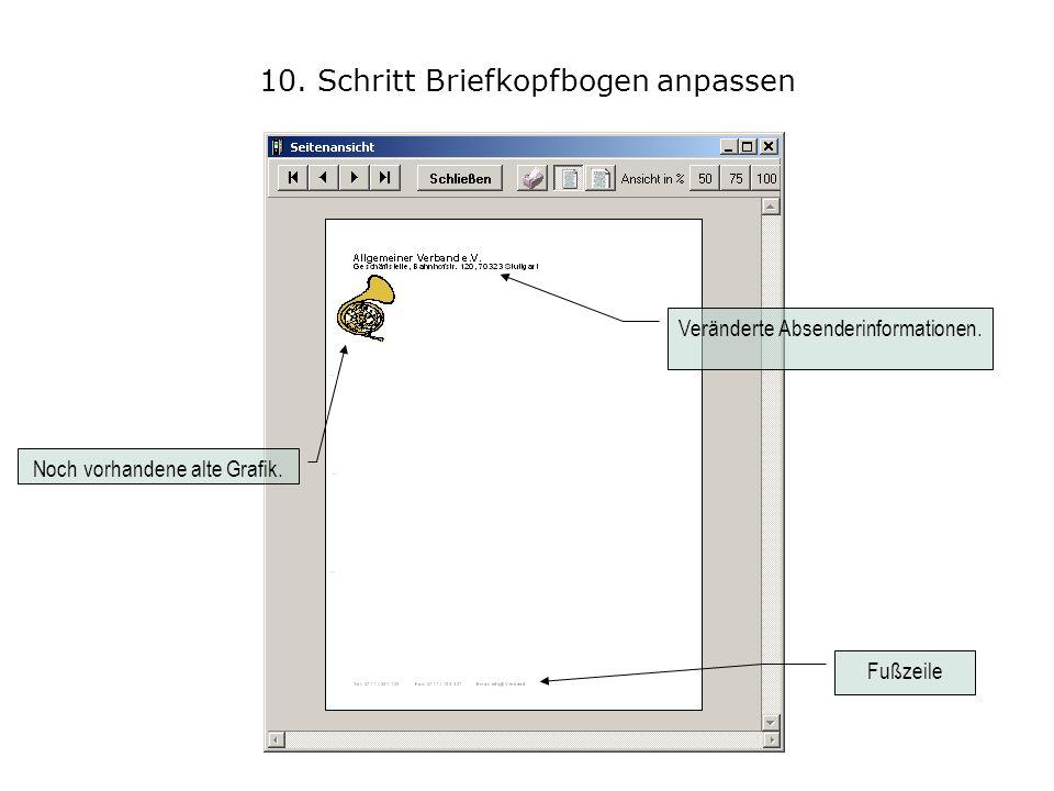 10. Schritt Briefkopfbogen anpassen Fußzeile Veränderte Absenderinformationen. Noch vorhandene alte Grafik.