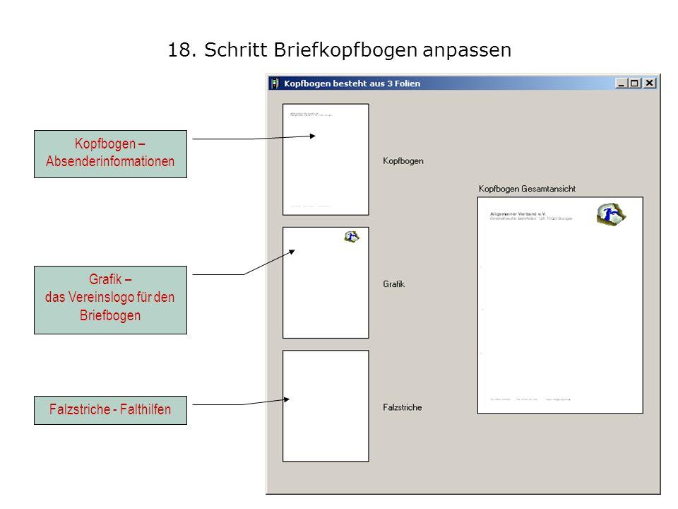 18. Schritt Briefkopfbogen anpassen Falzstriche - Falthilfen Grafik – das Vereinslogo für den Briefbogen Kopfbogen – Absenderinformationen