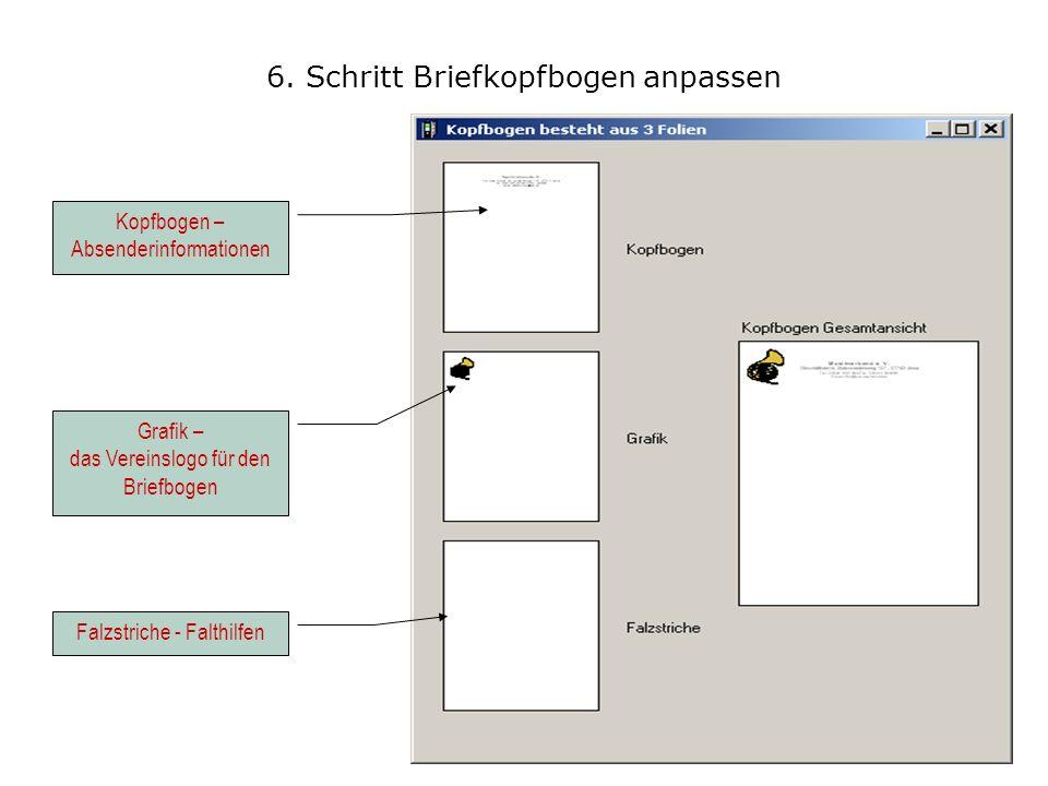 6. Schritt Briefkopfbogen anpassen Falzstriche - Falthilfen Grafik – das Vereinslogo für den Briefbogen Kopfbogen – Absenderinformationen
