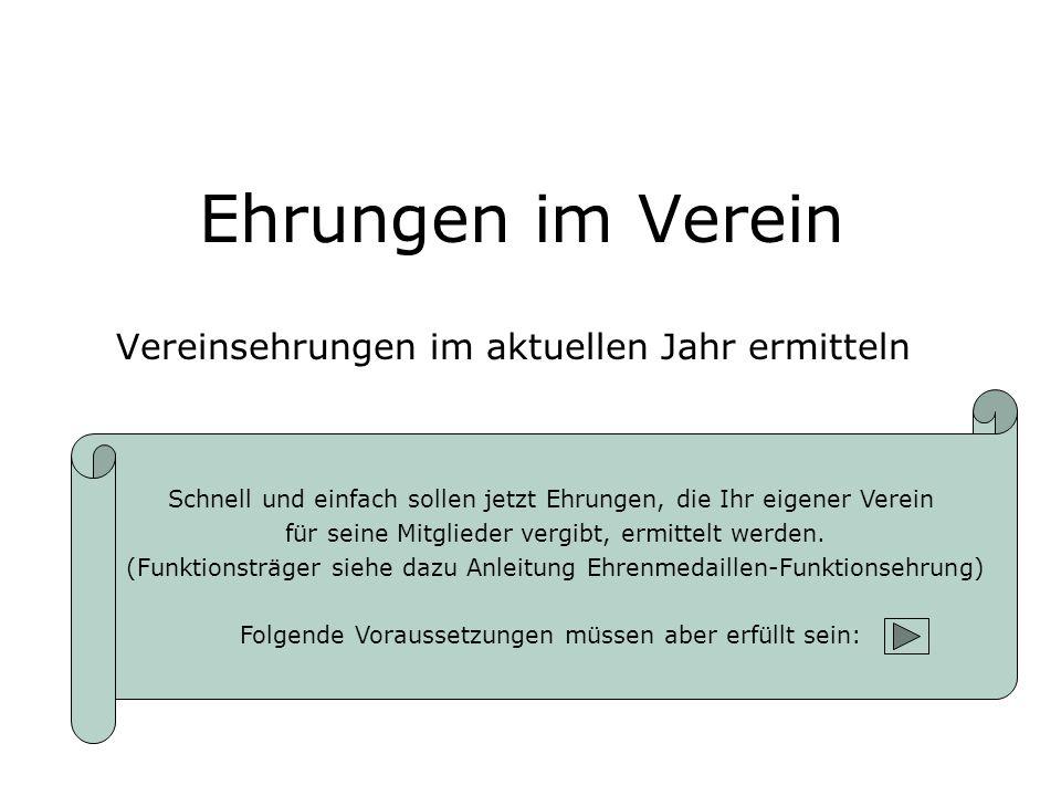 1.Schritt – Vereinsehrungen eingetragen.