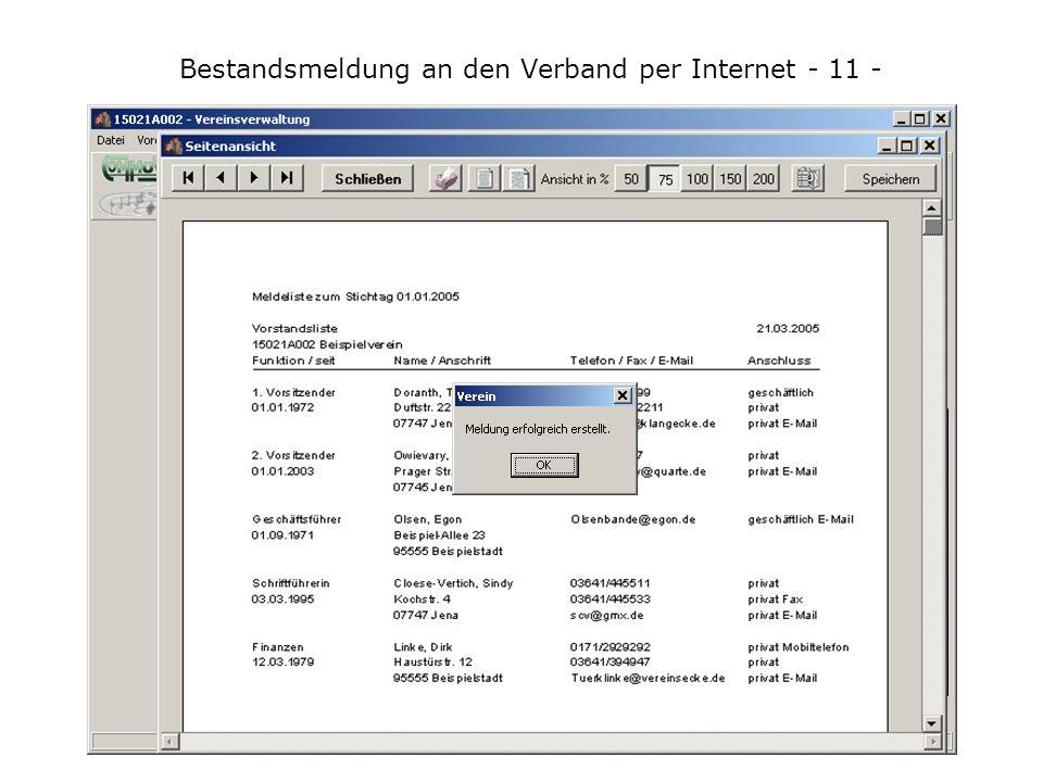 Bestandsmeldung an den Verband per Internet - 11 - Die Meldung an den Verband in wenigen Schritten und auch per Email.