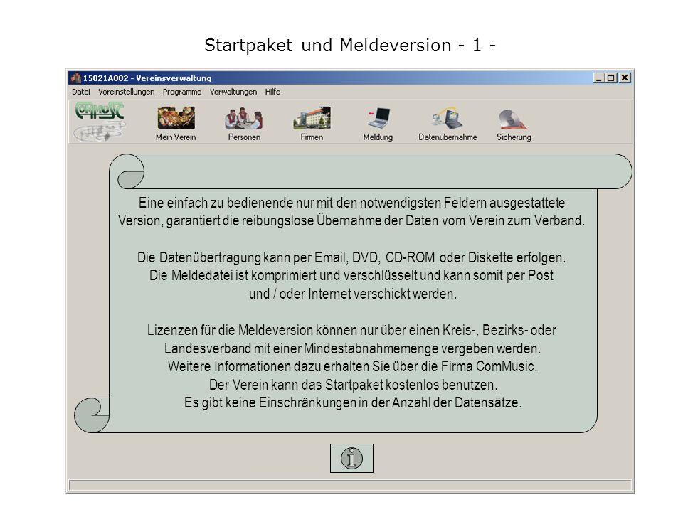 Startpaket und Meldeversion - 1 - Eine einfach zu bedienende nur mit den notwendigsten Feldern ausgestattete Version, garantiert die reibungslose Übernahme der Daten vom Verein zum Verband.
