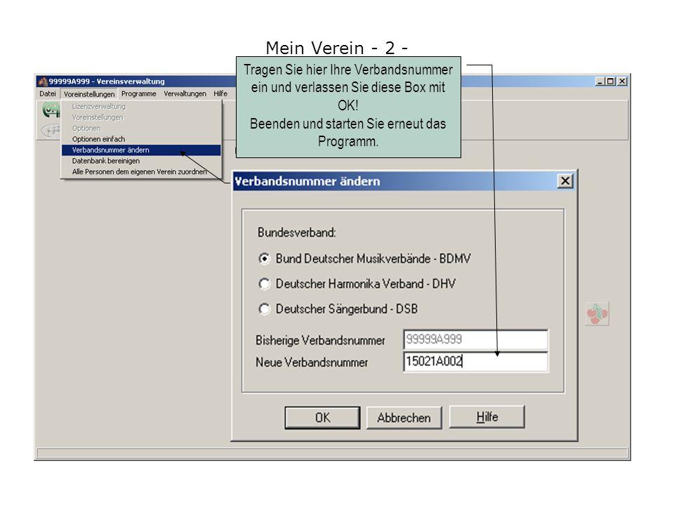 Rufen Sie zu erst das Menü Voreinstellungen / Verbandsnummer ändern auf, um Ihre Verbandsnummer einzutragen.