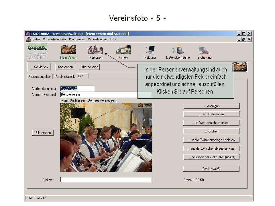 Vereinsfoto - 5 - In der Personenverwaltung sind auch nur die notwendigsten Felder einfach angeordnet und schnell auszufüllen.