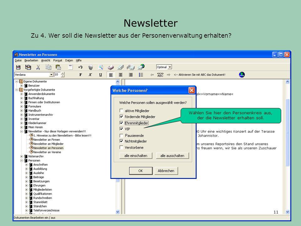 Zu 4.Wer soll die Newsletter aus der Personenverwaltung erhalten.
