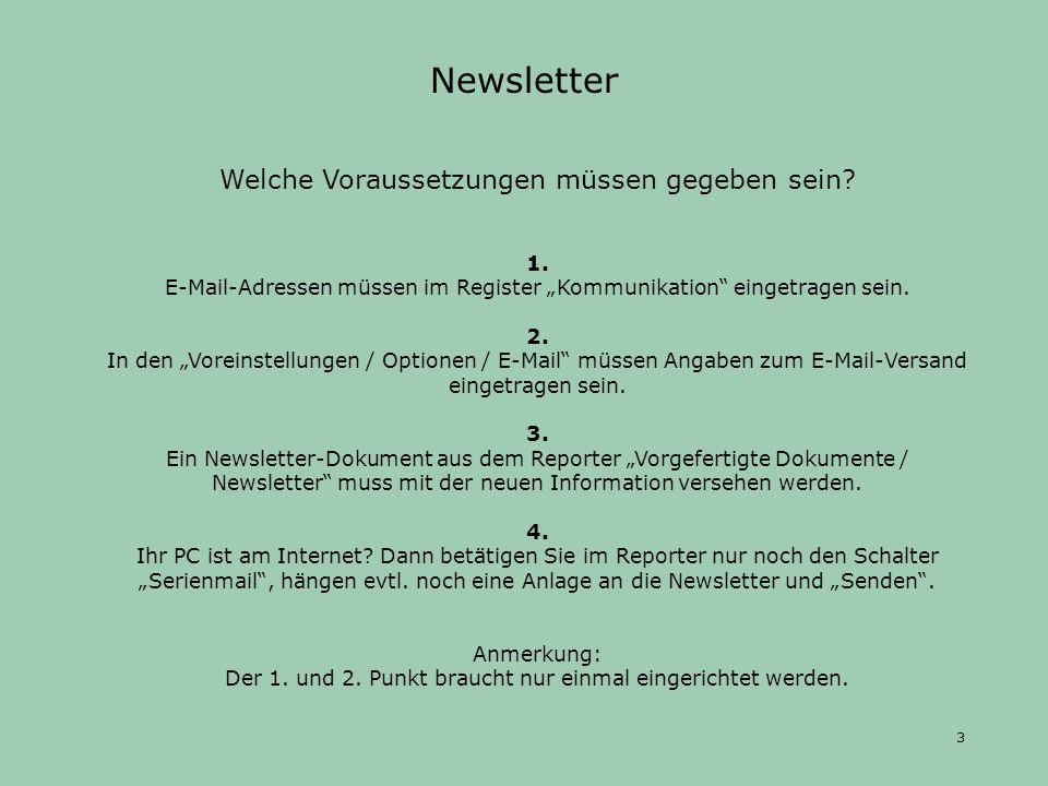 Zu 1.Die E-Mail-Adressen sollten im Register Kommunikation eingetragen sein.