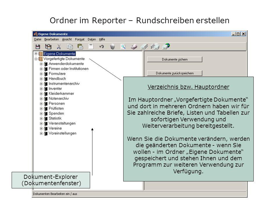 Bevor wir die Rundschreiben ganz schnell erstellen, ein paar Erläuterungen zum Aufbau des Reporters: Ordner im Reporter – Rundschreiben erstellen Bear