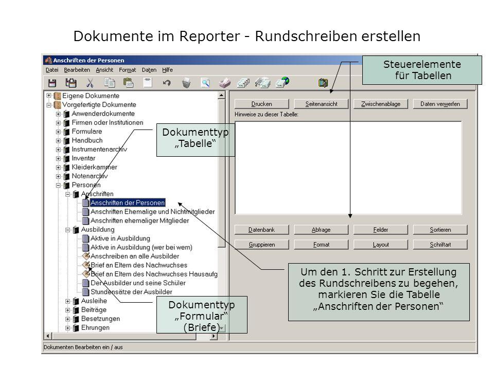 Dokumente im Reporter - Rundschreiben erstellen Dokumenttyp Tabelle Dokumenttyp Formular (Briefe) Um den 1. Schritt zur Erstellung des Rundschreibens