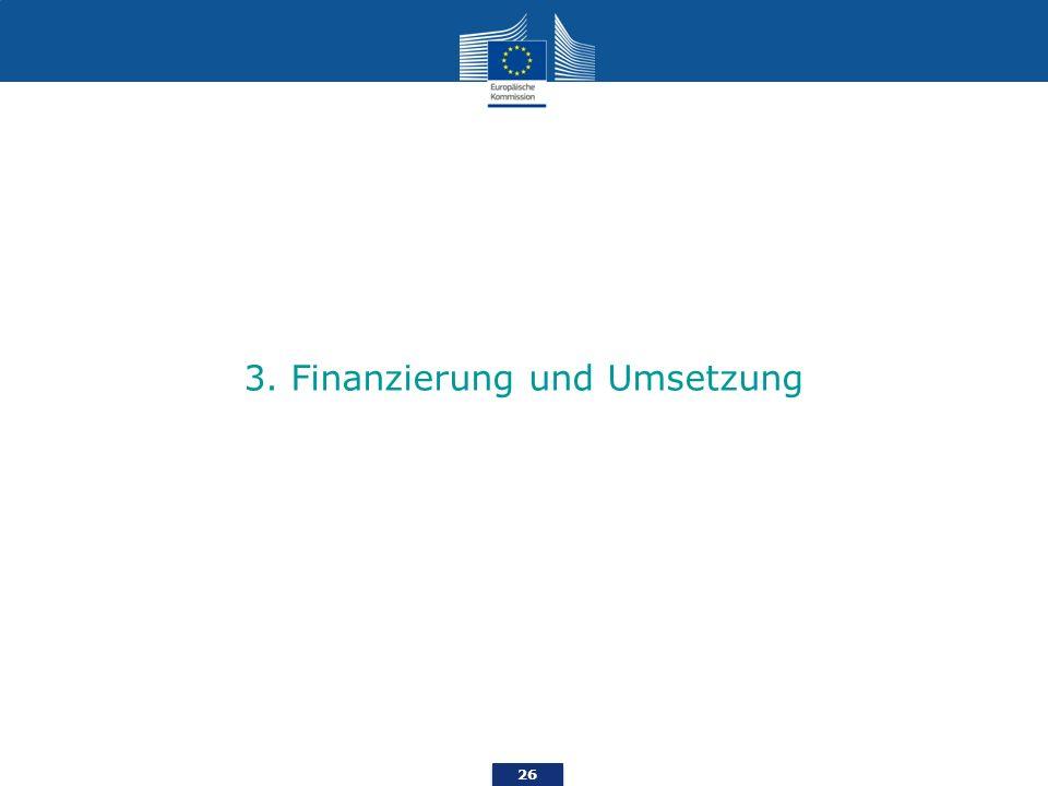 26 3. Finanzierung und Umsetzung