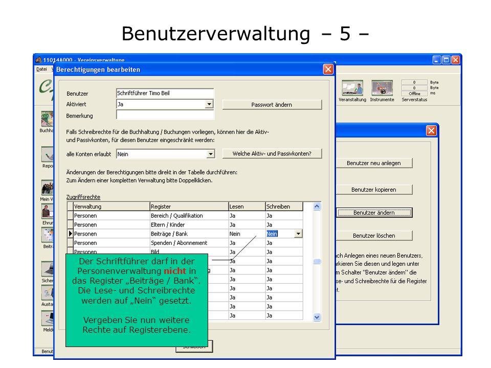 Benutzerverwaltung – 5 – Um auf Registereben die Lese- und schreibrechte zu vergeben, markieren Sie den Benutzer und betätigen den Schalter Benutzer ä