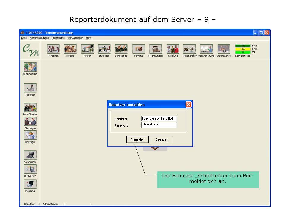Reporterdokument auf dem Server – 9 – Der Benutzer Schriftführer Timo Beil meldet sich an.