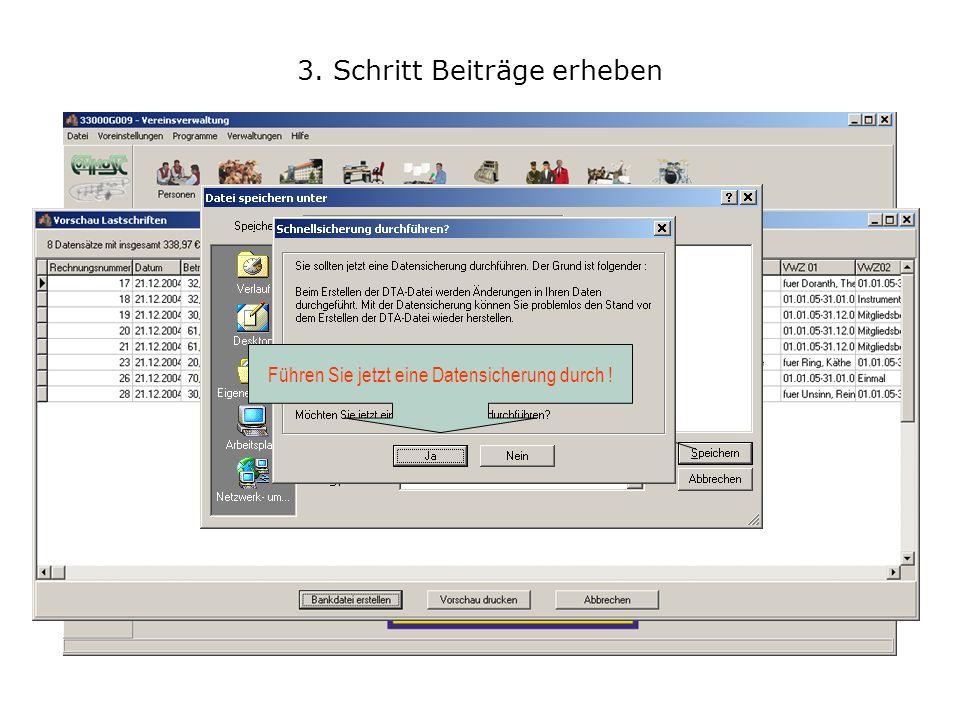 3. Schritt Beiträge erheben Speichern Sie die Bankdatei in ein Verzeichnis Ihrer Wahl oder klicken Sie sich zum Diskettenlaufwerk durch....und speiche