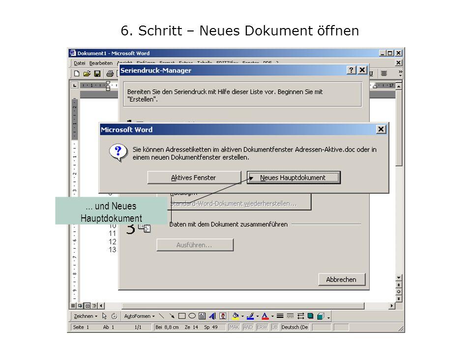 6. Schritt – Neues Dokument öffnen Klicken Sie auf Extras und dort auf Seriendruck...