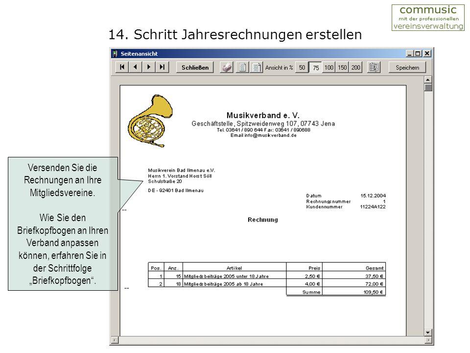 13. Schritt Jahresrechnungen erstellen In der Rechnungsverwaltung werden alle Rechnungen abgelegt und für den Druck bereitgestellt.