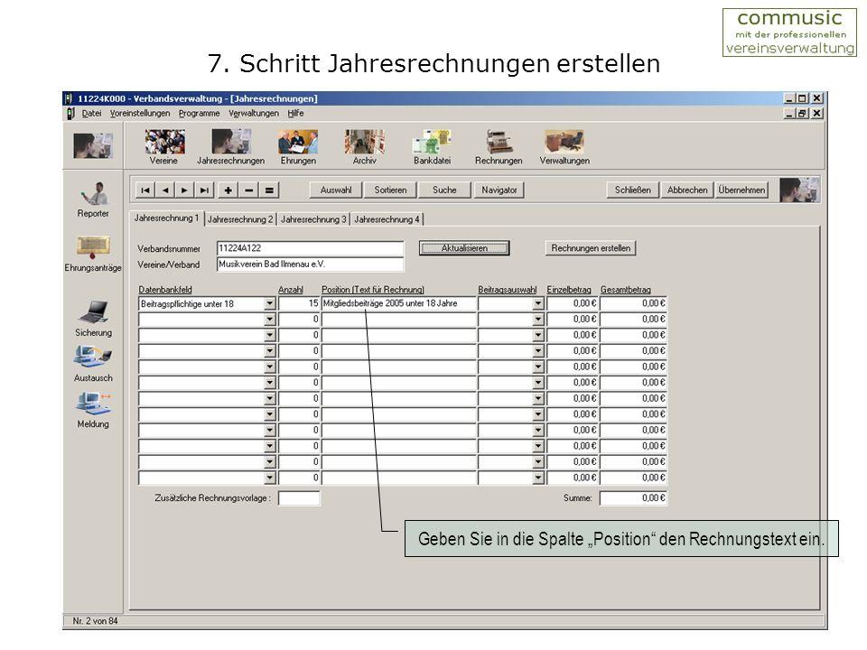 6. Schritt Jahresrechnungen erstellen Das Programm holt sich automatisch die Zahlen aus der Datenbank.