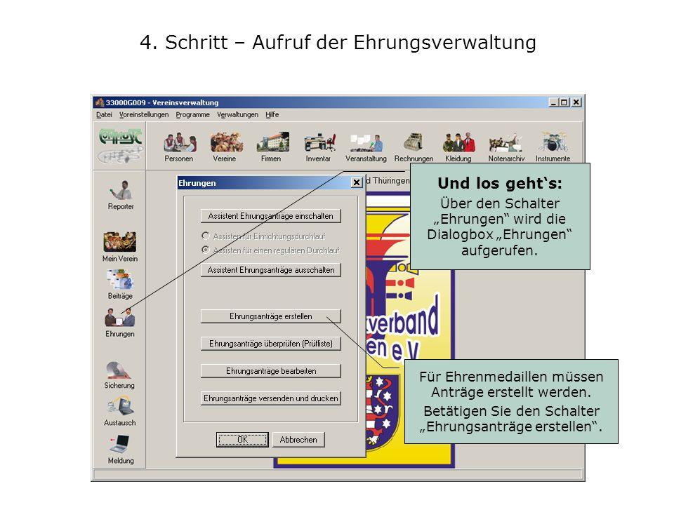 4. Schritt – Aufruf der Ehrungsverwaltung Und los gehts: Über den Schalter Ehrungen wird die Dialogbox Ehrungen aufgerufen. Für Ehrenmedaillen müssen