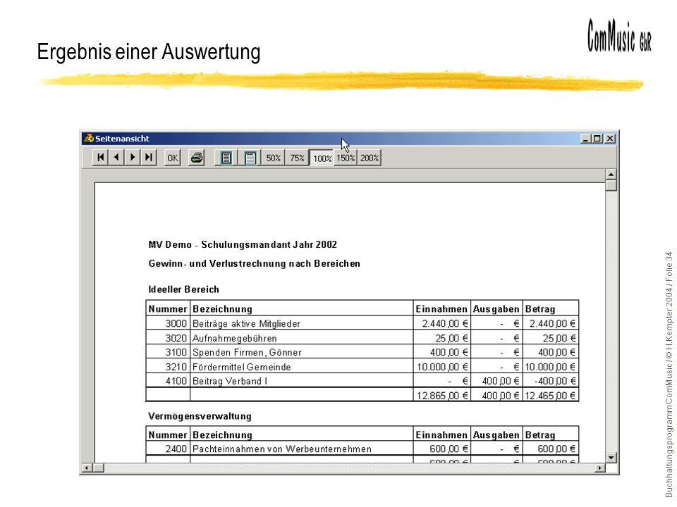 Buchhaltungsprogramm ComMusic / © H.Kempter 2004 / Folie 34 Ergebnis einer Auswertung