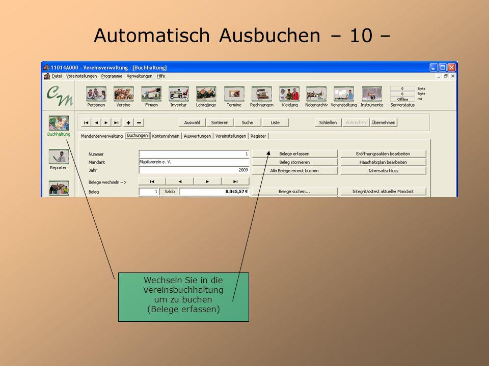 Automatisch Ausbuchen – 10 – Wechseln Sie in die Vereinsbuchhaltung um zu buchen (Belege erfassen)
