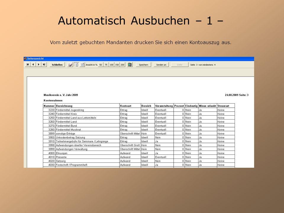 Automatisch Ausbuchen – 1 – Vom zuletzt gebuchten Mandanten drucken Sie sich einen Kontoauszug aus.