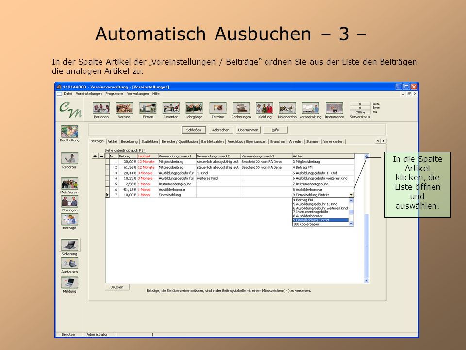 Automatisch Ausbuchen – 3 – In der Spalte Artikel der Voreinstellungen / Beiträge ordnen Sie aus der Liste den Beiträgen die analogen Artikel zu. In d