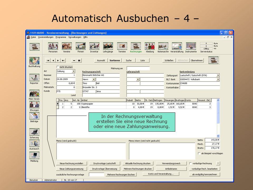 Automatisch Ausbuchen – 5 – Rechnungsanschrift eintragen und Artikel zuordnen Konto wird automatisch aus dem Artikelstamm übernommen.