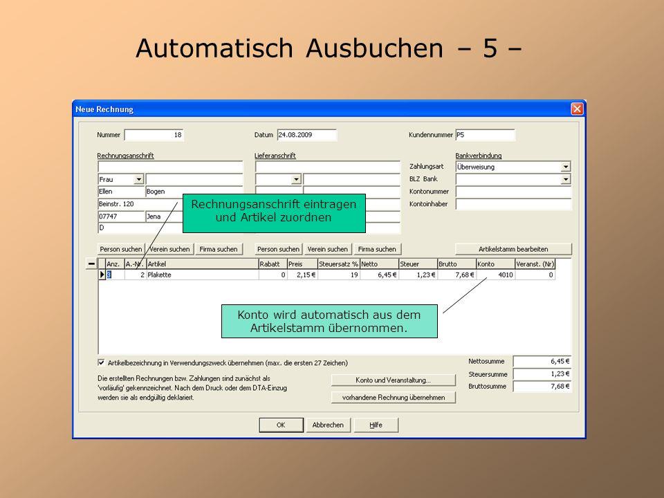 Automatisch Ausbuchen – 6 – Tragen Sie den Verwendungszweck aus der Rechnung der Reparaturwerkstatt und den zu zahlenden Betrag ein.