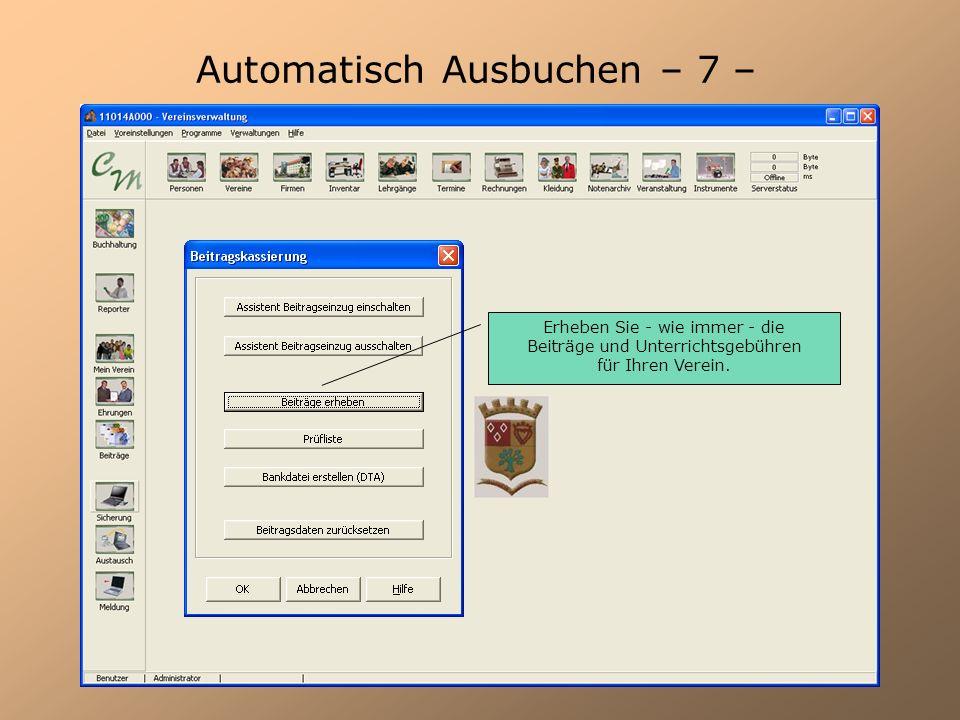 Automatisch Ausbuchen – 8 – Lassen Sie eine DTA-Datei für alle fälligen Rechnungen per Lastschriften vom Programm erstellen und übertragen Sie die DTA – Datei per Onlinebanking
