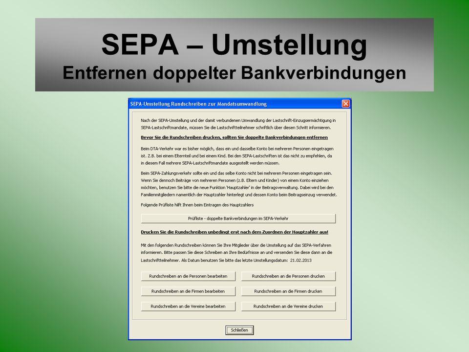 SEPA – Umstellung Entfernen doppelter Bankverbindungen