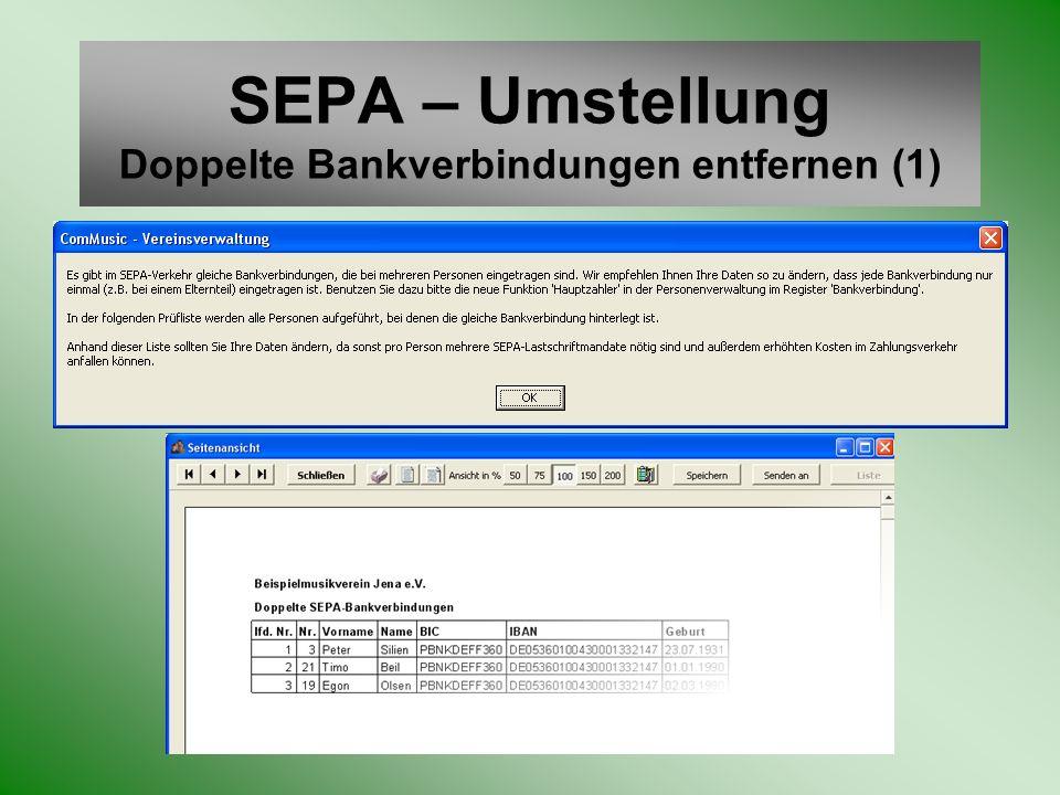 SEPA – Umstellung Doppelte Bankverbindungen entfernen (1)