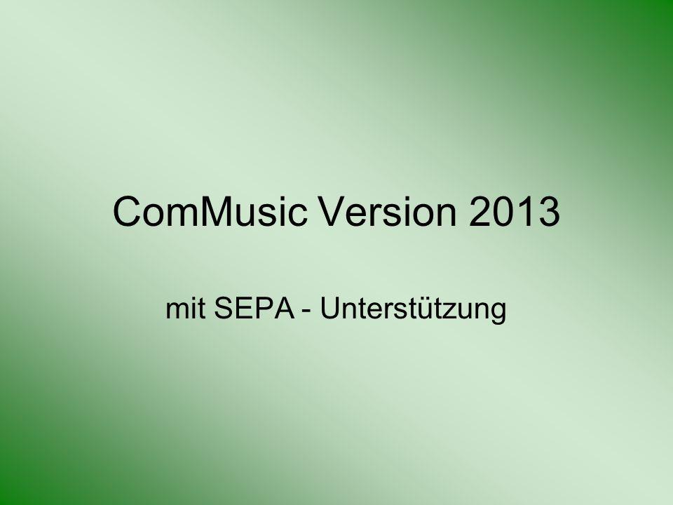 ComMusic Version 2013 mit SEPA - Unterstützung