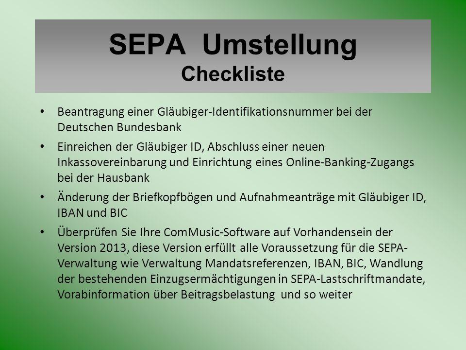 SEPA – Umstellung mit ComMusic Information und Vorbereitung Die SEPA – Umstellung wird im Menü Programme / SEPA - Umstellung aufgerufen.