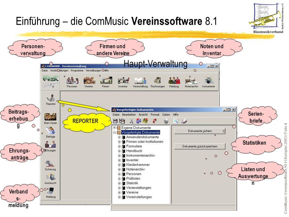 ComMusic-Vereinssoftware / © H.Kempter 2003 / Folie 15 Datenübernahme - aus DOS-Version Verzeichnis und Sicherungsdatei auswählen Hinweise zur Datenübernahme sind im Reporter und in der Online-Hilfe abgelegt